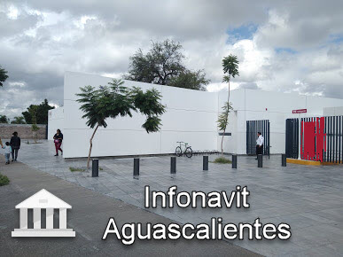 Infonavit Aguascalientes