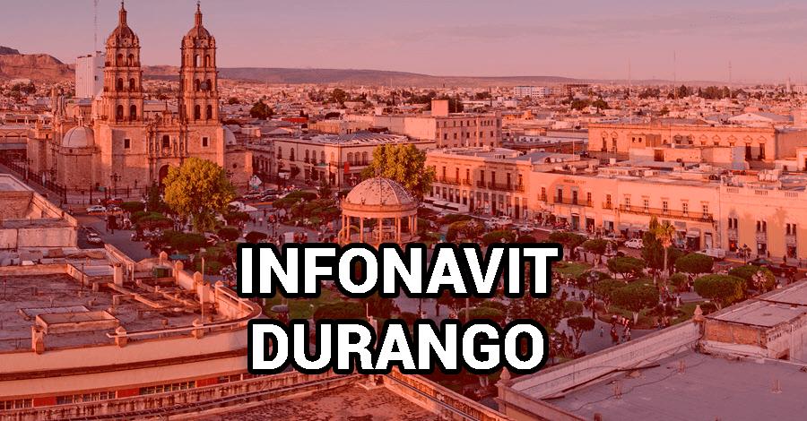 Oficinas Infonavit Durango