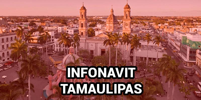 Oficinas Infonavit Tamaulipas