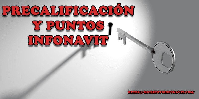 Precalificacion Infonavit