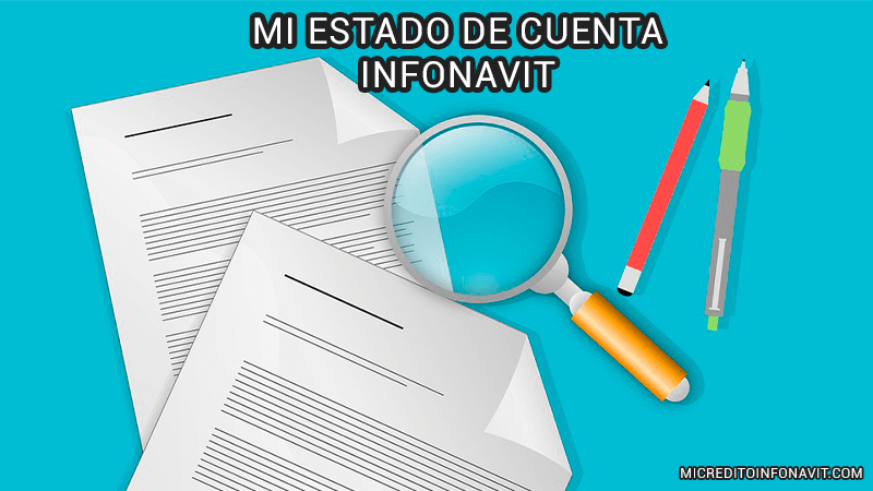 Mi Estado de Cuenta Infonavit